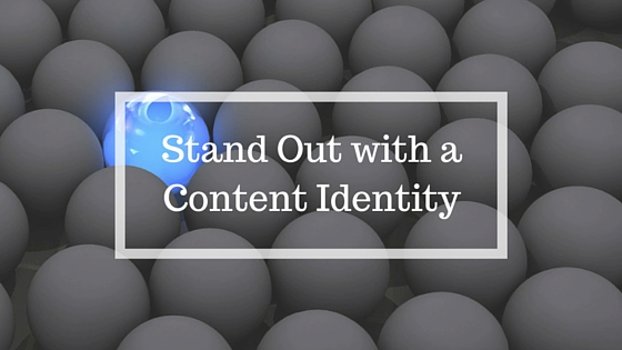 Stand Out with a Content Identity